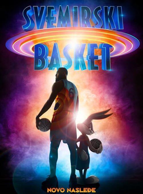 Svemirski basket: Novo nasleđe – sinhroizovano od 05.08. do 11.08. u 17h